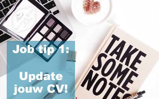 Sollicitatie tip: Update jouw CV in 2021!